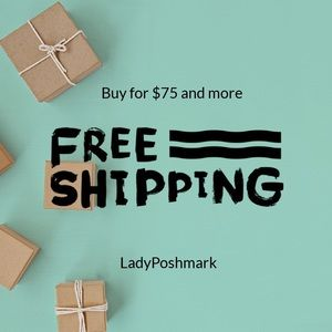 $75 & More Free shipping